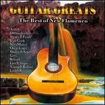 Guitar Greats: The Best of New Flamenco