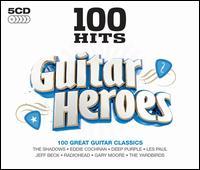 Guitar Heroes: 100 Great Guitar Classics - Various Artists