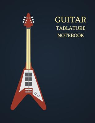 Guitar Tablature Notebook: Blank Guitar Tabs 120 Pages (8.5 X 11) - A Manuscript Book/Staff Paper Music Sheet for Guitar Players, Musicians, Teachers and Students - Acoustic, Electric, 6 String Chords - Publishers, Eagle