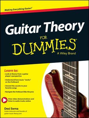 Guitar Theory for Dummies: Book + Online Video & Audio Instruction - Serna, Desi