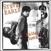 Guitar Town [30th Anniversary] - Steve Earle