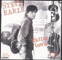 Guitar Town - Steve Earle