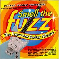 Guitars That Rule the World, Vol. 2: Smell the Fuzz: The Superstar Guitar Album - Various Artists