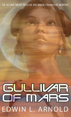 Gullivar of Mars - Arnold, Edwin L