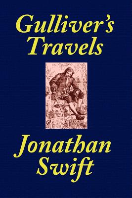 Gulliver's Travels [School Edition Edited and Annotated by Thomas M. Balliet] - Swift, Jonathan