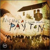 Gumbo Nouveau - Nicholas Payton