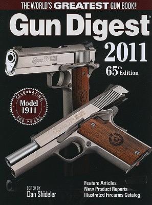Gun Digest - Shideler, Dan (Editor)