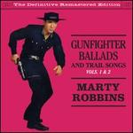 Gunfighter Ballads and Trail Songs, Vol. 1-2