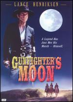 Gunfighter's Moon - Larry Ferguson