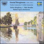 Gustav Bengtsson: Violin Concerto; Cello Concerto