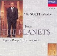 Gustav Holst: The Planets/Edward Elgar: Pomp & Circumstance Marches Nos. 1, 4 & 5 - Ladies of the London Philharmonic Choir (choir, chorus); London Philharmonic Orchestra; Georg Solti (conductor)