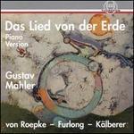 Gustav Mahler: Das Lied von der Erde (Piano Version)