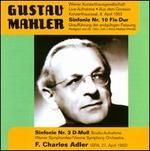 Gustav Mahler: Sinfonie Nr. 10 Fis-Dur; Sinfonie Nr. 3 D-Moll