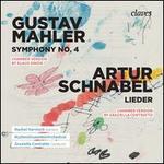 Gustav Mahler: Symphony No. 4, Chamber Version; Artur Schnabel: Lieder, Chamber Version