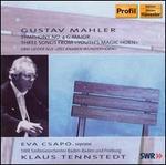 """Gustav Mahler: Symphony No. 4; Three Songs from """"Youth's Magic Horn"""""""
