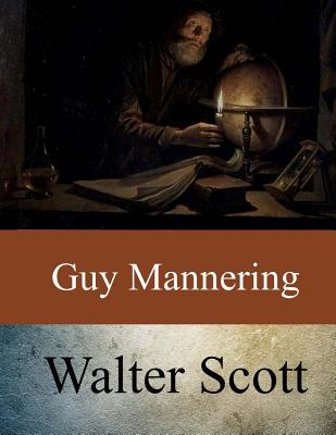 Guy Mannering - Scott, Walter, Sir, (Pa