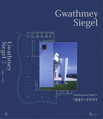 Gwathmey Siegel: Buildings and Projects 1965-2000 - Collins, Brad (Editor), and Gwathmey, Charles (Introduction by), and Gwathmey