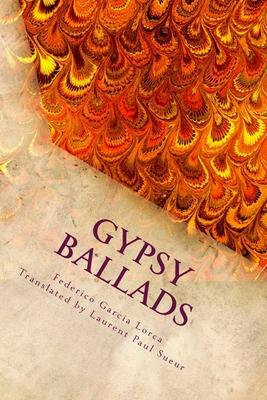 Gypsy Ballads - Lorca, Federico Garcia
