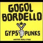 Gypsy Punks: Underdog World Strike [Limited Edition]