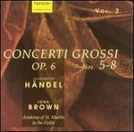 Händel: Concerti Grossi, Op. 6, Vol. 2, Nos. 5-8