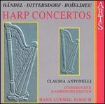 Händel, Dittersdorf, Boïeldieu: Harp Concertos