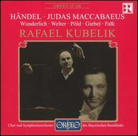 Händel: Judas Maccabaeus - Agnes Giebel (soprano); Fritz Wunderlich (tenor); Julia Falk (vocals); Ludwig Welter (bass); Naan Pold (vocals);...