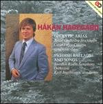 Håkan Hagegård Sings Operatic Arias and Swedish Ballads
