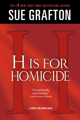 """""""h"""" Is for Homicide: A Kinsey Millhone Novel - Grafton, Sue"""