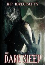 H.P. Lovecraft's The Dark Sleep