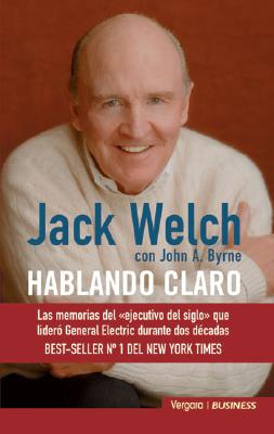 Hablando Claro - Byrne, John A, and Delgado, Lluis (Translated by), and Welch, Jack
