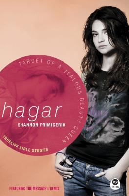 Hagar: Target of a Jealous Beauty Queen - Primicerio, Shannon