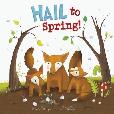 Hail to Spring! - Ghigna, Charles