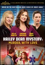 Hailey Dean Mystery: Murder, With Love - Terry Ingram