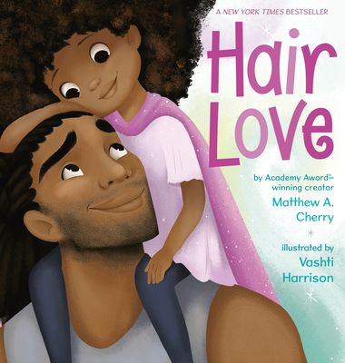 Hair Love - Cherry, Matthew A