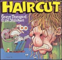 Haircut - George Thorogood & the Destroyers