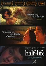 Half-Life - Jennifer Phang