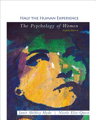 Half the Human Experience - Hyde, Janet Shibley, Professor