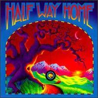 Half Way Home - Half Way Home