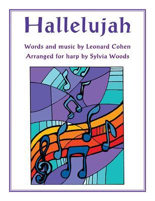 Hallelujah: Arranged for Harp - Cohen, Leonard, and Woods, Sylvia