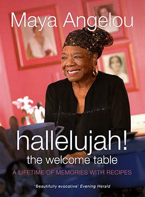 Hallelujah! The Welcome Table - Angelou, Maya