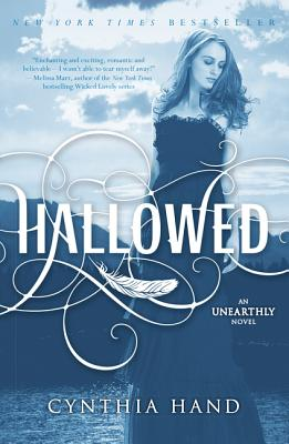 Hallowed: An Unearthly Novel - Hand, Cynthia