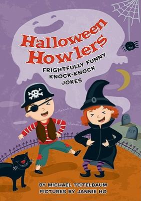 Halloween Howlers: Frightfully Funny Knock-Knock Jokes - Teitelbaum, Michael, Prof.