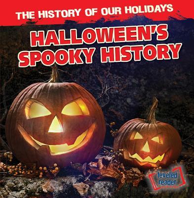 Halloween's Spooky History - Jones, Theodore