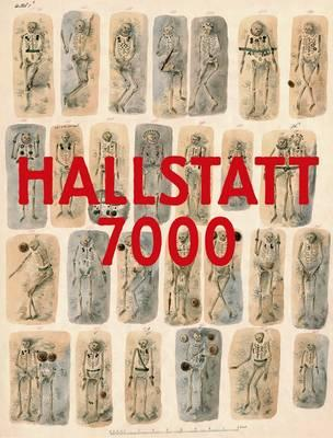 Hallstatt 7000 - Kern, Anton, and Lammerhuber, Lois, and Maix, Stefan