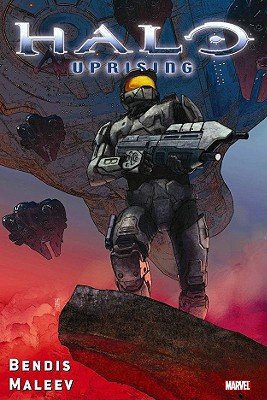 Halo: Uprising - Bendis, Brian Michael (Text by)