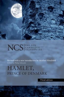 Hamlet: Prince of Denmark - Shakespeare, William, and Hirschfeld, Heather (Editor), and Edwards, Philip (Editor)