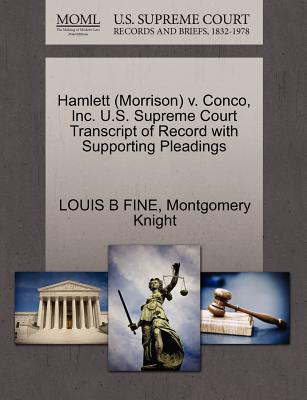 Hamlett (Morrison) V. Conco, Inc. U.S. Supreme Court Transcript of Record with Supporting Pleadings - Fine, Louis B, and Knight, Montgomery