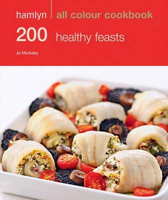 Hamlyn All Colour Cookbook 200 Healthy Feasts - McAuley, Jo