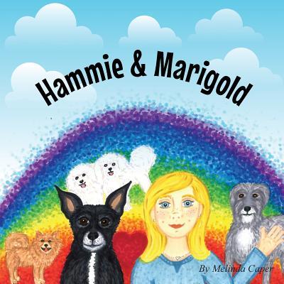 Hammie & Marigold - Caper, Melinda