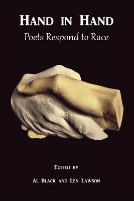 Hand in Hand: Poets Respond to Race - Black, Al (Editor), and Lawson, Len (Editor)